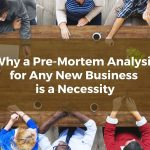 Why a Pre-Mortem Analysis for Any New Los Angeles County Business is a Necessity