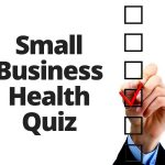 My Los Angeles County Small Business Health Quiz (Part 2)