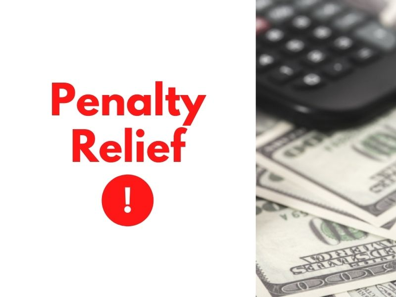 How the IRS Adds Insult to Injury for Los Angeles County Taxpayers & How to Get Penalty Relief
